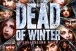 Dead of Winter : à la croisée des chemins